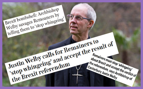 Welby Brexit Remainers whingeing