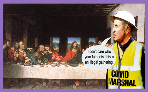 rule of six last supper covid marshal police
